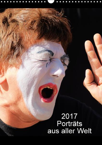 Porträts aus aller Welt (Wandkalender 2017 DIN A3 hoch) - Coverbild