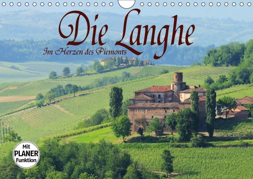 Die Langhe - Im Herzen des Piemonts (Wandkalender 2017 DIN A4 quer) - Coverbild