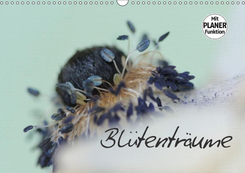 Blütenträume (Wandkalender 2017 DIN A3 quer) - Coverbild