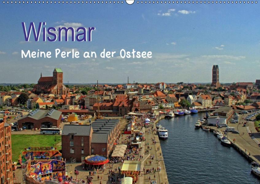 Wismar - Meine Perle an der Ostsee (Wandkalender 2017 DIN A2 quer) - Coverbild