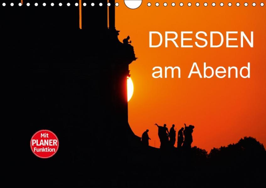 Dresden am Abend (Wandkalender 2017 DIN A4 quer) - Coverbild