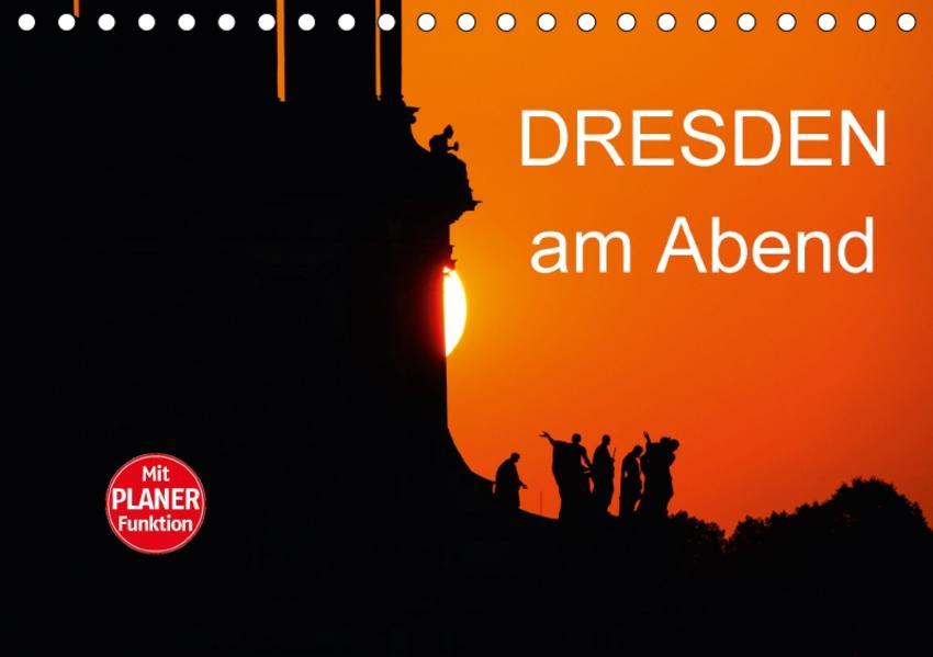 Dresden am Abend (Tischkalender 2017 DIN A5 quer) - Coverbild
