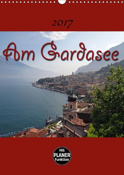 Am Gardasee (Wandkalender 2017 DIN A3 hoch) - Coverbild