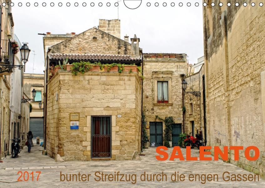 SALENTO bunter Streifzug durch die engen Gassen (Wandkalender 2017 DIN A4 quer) - Coverbild