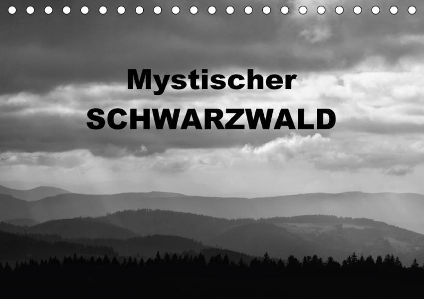 Mystischer Schwarzwald (Tischkalender 2017 DIN A5 quer) - Coverbild