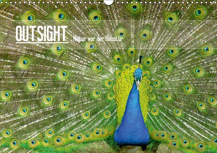 OUTSIGHT - Natur vor der Haustür (Wandkalender 2017 DIN A3 quer) - Coverbild