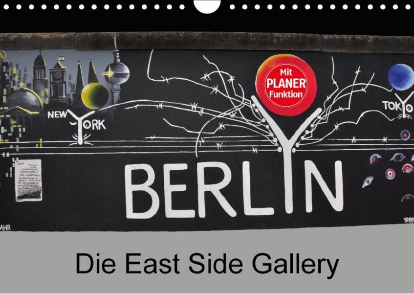 Berlin - Die East Side Gallery (Wandkalender 2017 DIN A4 quer) - Coverbild