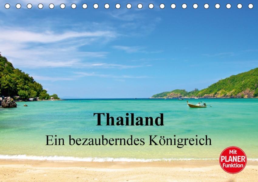 Thailand - Ein bezauberndes Königreich (Tischkalender 2017 DIN A5 quer) - Coverbild
