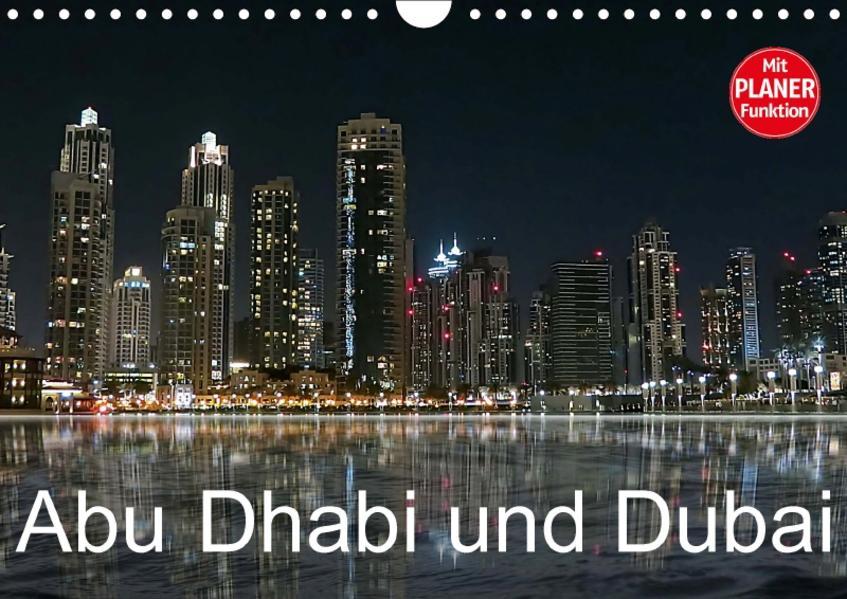 Abu Dhabi und Dubai (Wandkalender 2017 DIN A4 quer) - Coverbild