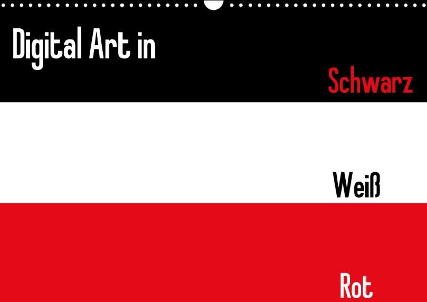 Digital Art in schwarz weiß rot (Wandkalender 2017 DIN A3 quer) - Coverbild