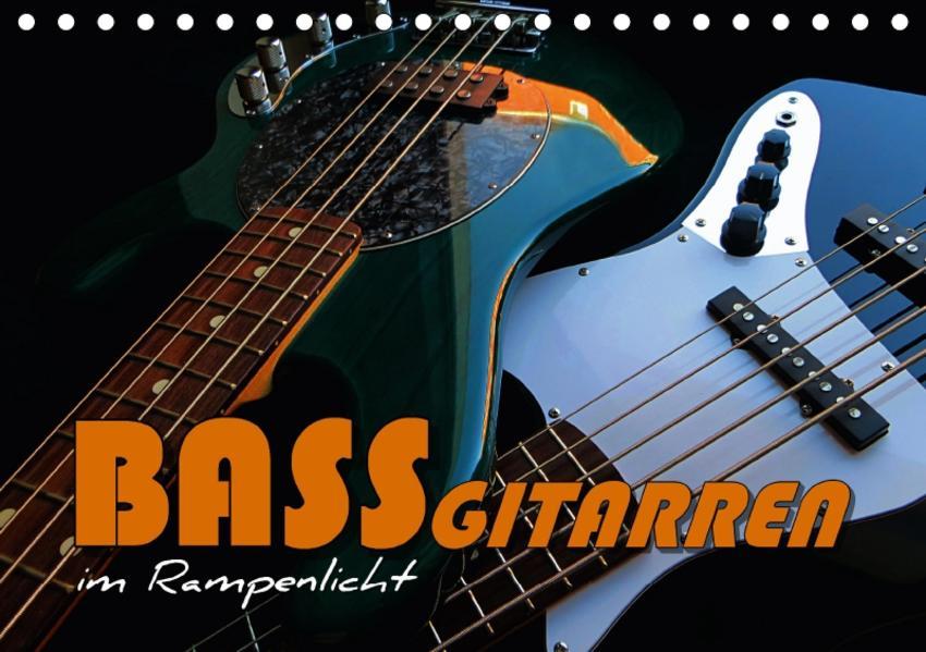 Bassgitarren im Rampenlicht (Tischkalender 2017 DIN A5 quer) - Coverbild
