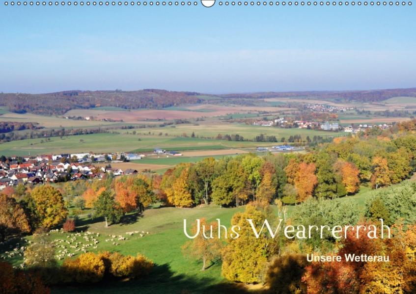 Die Wetterau mit Mundart-Statements (Wandkalender 2017 DIN A2 quer) - Coverbild