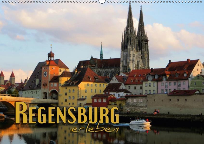 Regensburg erleben (Wandkalender 2017 DIN A2 quer) - Coverbild