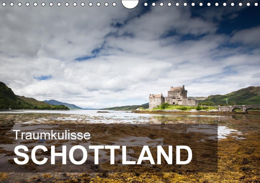 Traumkulisse Schottland (Wandkalender 2017 DIN A4 quer) - Coverbild