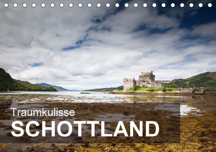 Traumkulisse Schottland (Tischkalender 2017 DIN A5 quer) - Coverbild