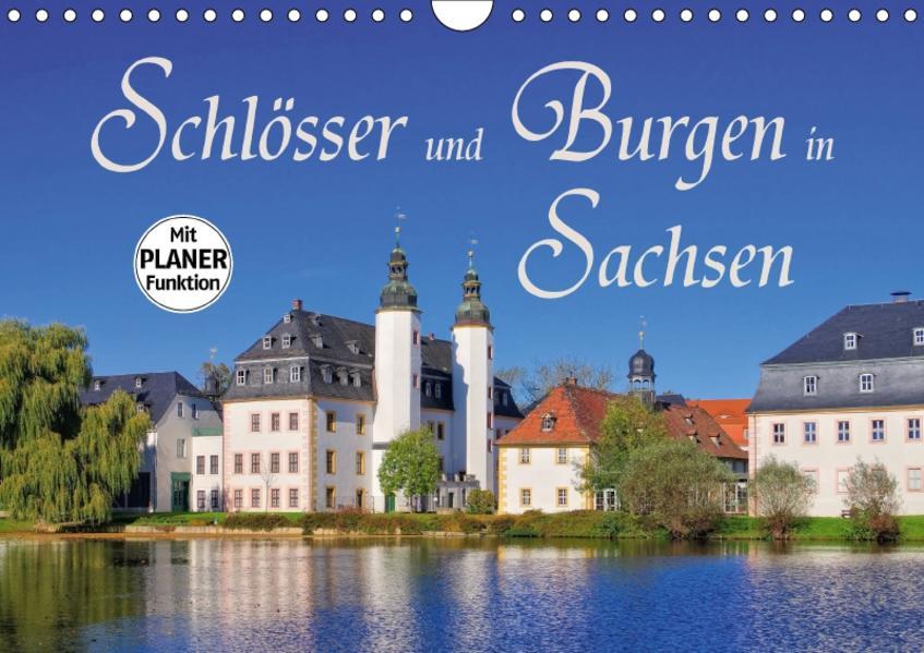 Schlösser und Burgen in Sachsen (Wandkalender 2017 DIN A4 quer) - Coverbild