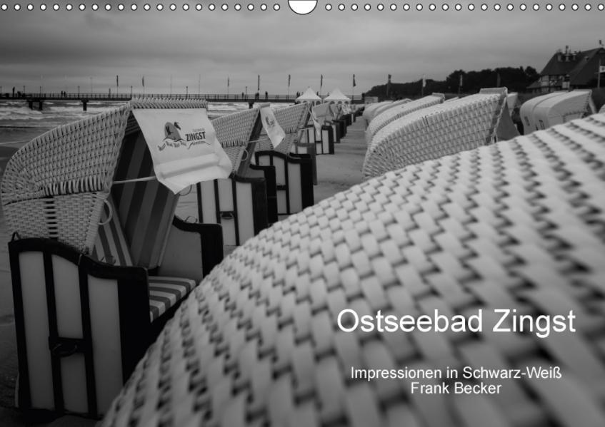 Ostseebad Zingst - Impressionen in Schwarz-Weiß (Wandkalender 2017 DIN A3 quer) - Coverbild