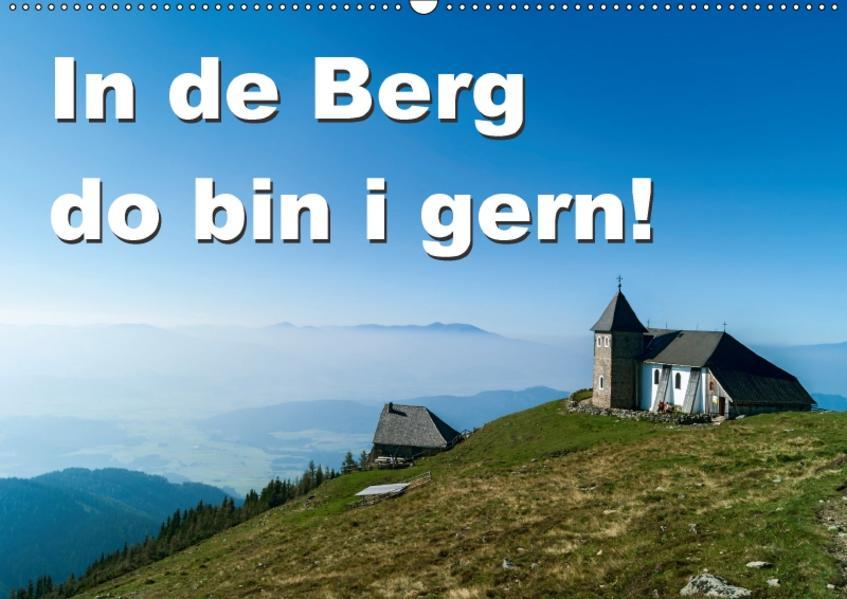In de Berg do bin i gern (Wandkalender 2017 DIN A2 quer) - Coverbild