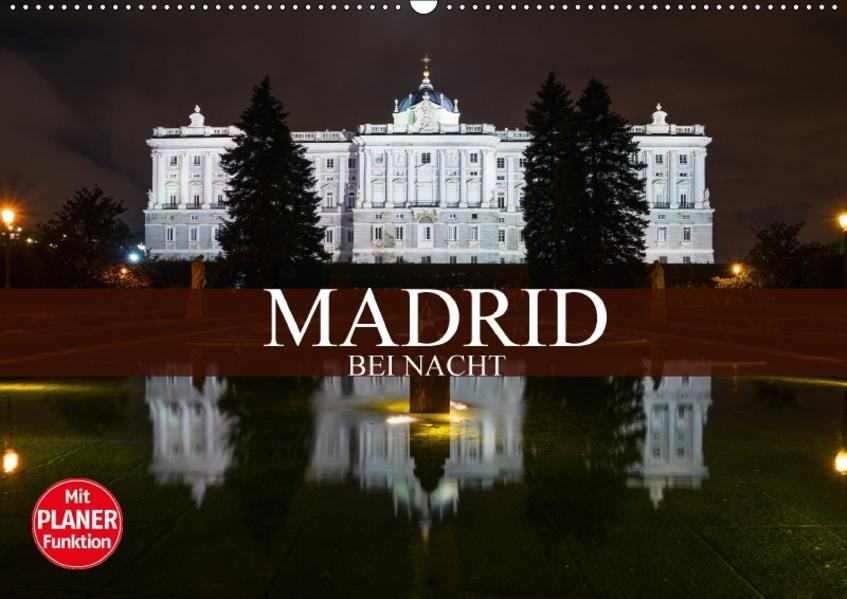 Madrid bei Nacht (Wandkalender 2017 DIN A2 quer) - Coverbild