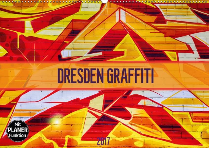Dresden Graffiti (Wandkalender 2017 DIN A2 quer) - Coverbild