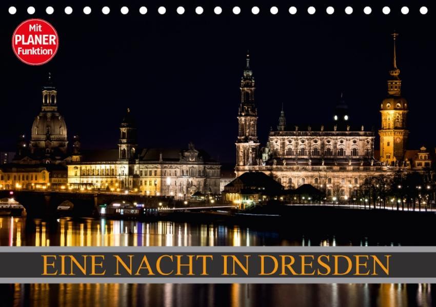 Eine Nacht in Dresden (Tischkalender 2017 DIN A5 quer) - Coverbild