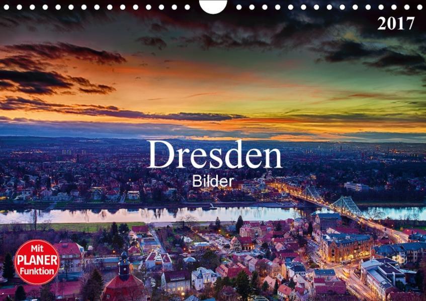 Dresden Bilder 2017 (Wandkalender 2017 DIN A4 quer) - Coverbild