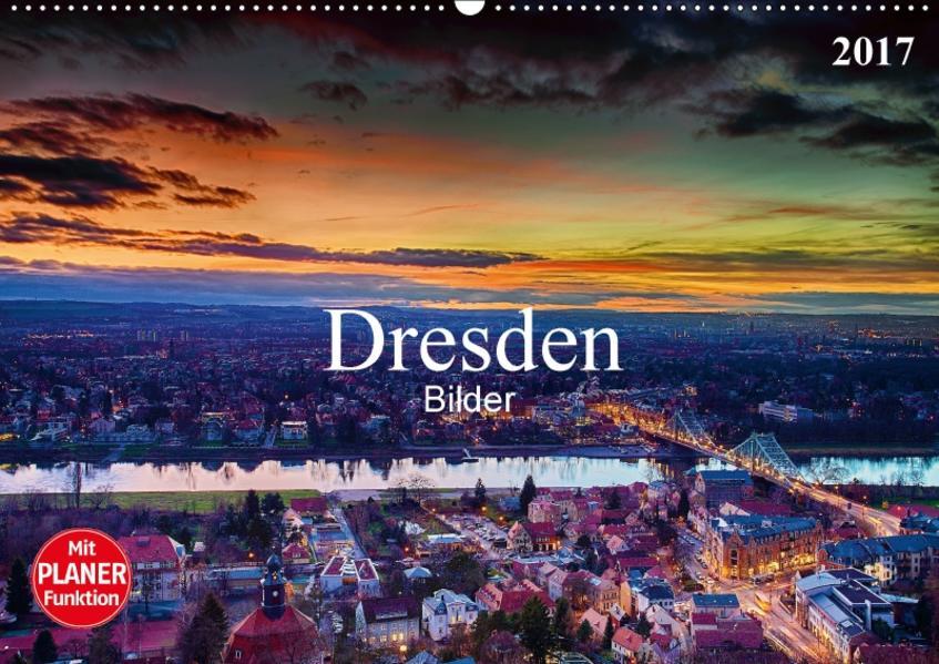Dresden Bilder 2017 (Wandkalender 2017 DIN A2 quer) - Coverbild
