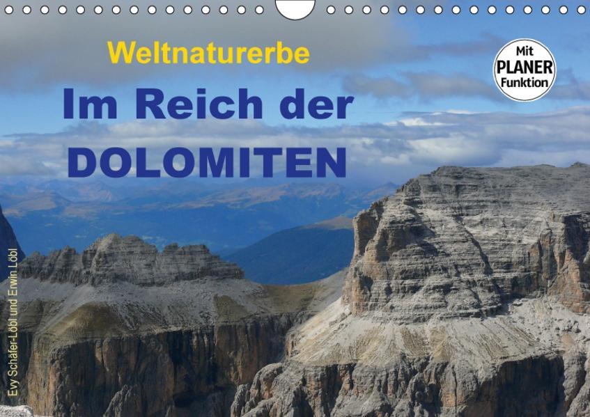 Weltnaturerbe - Im Reich der DOLOMITEN (Wandkalender 2017 DIN A4 quer) - Coverbild
