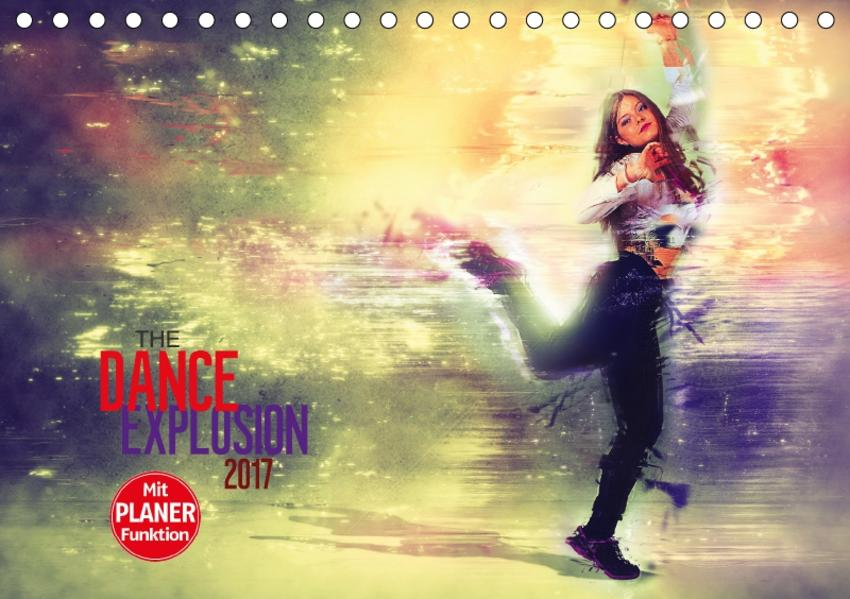 The Dance Explosion (Tischkalender 2017 DIN A5 quer) - Coverbild