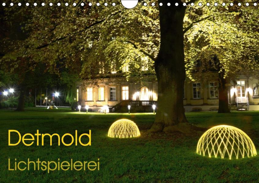 Detmold Lichtspielerei (Wandkalender 2017 DIN A4 quer) - Coverbild