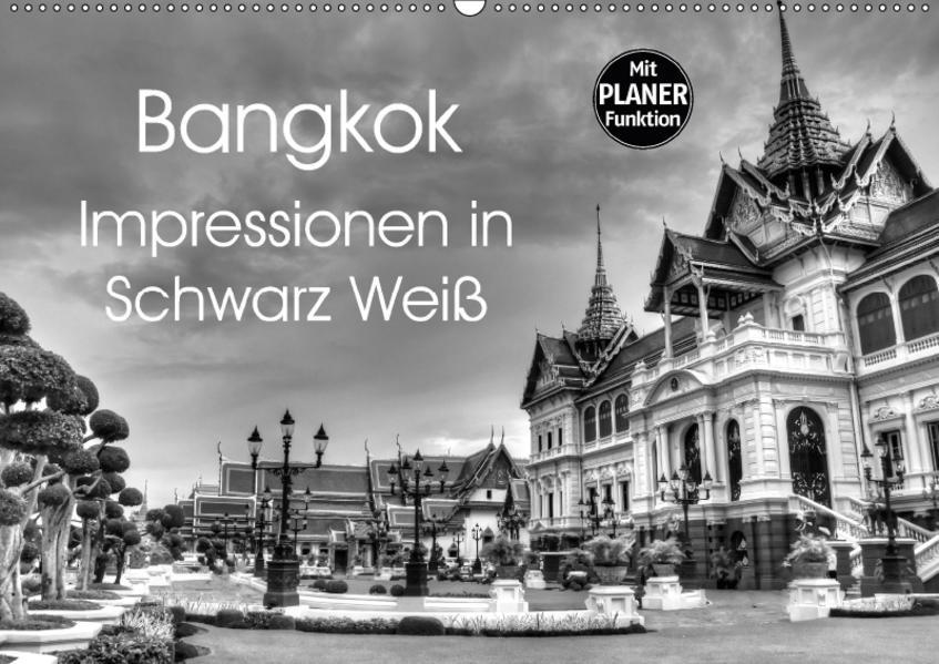 Bangkok Impressionen in Schwarz Weiß (Wandkalender 2017 DIN A2 quer) - Coverbild