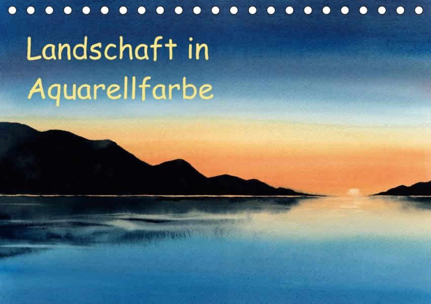 Landschaft in Aquarellfarbe (Tischkalender 2017 DIN A5 quer) - Coverbild