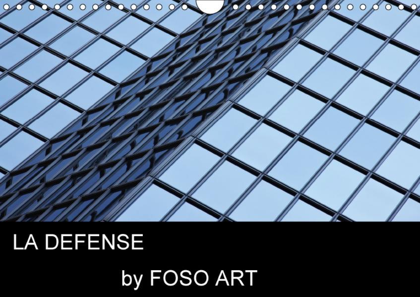 LA DEFENSE by FOSO ART (Wandkalender 2017 DIN A4 quer) - Coverbild