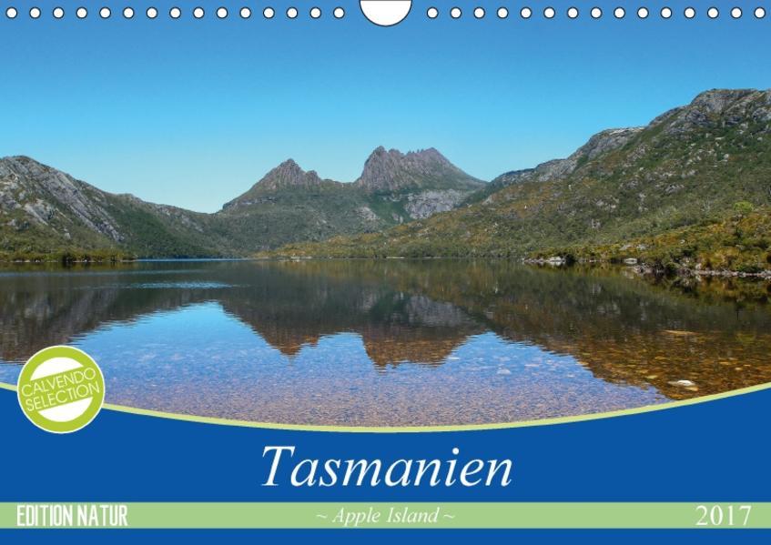 Tasmanien - Apple Island (Wandkalender 2017 DIN A4 quer) - Coverbild