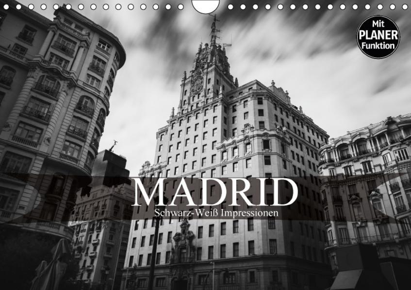 Madrid - Schwarz-Weiß Impressionen (Wandkalender 2017 DIN A4 quer) - Coverbild