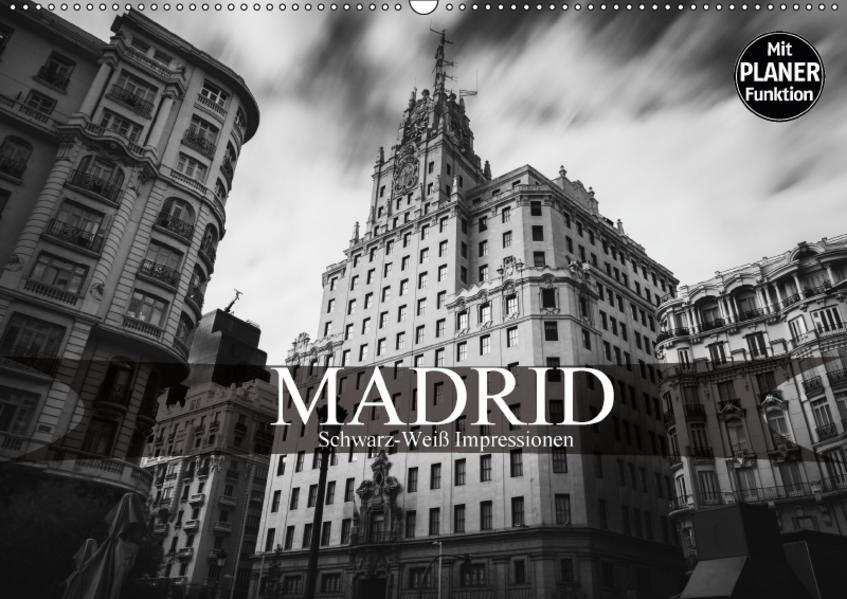 Madrid - Schwarz-Weiß Impressionen (Wandkalender 2017 DIN A2 quer) - Coverbild