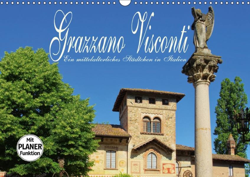 Grazzano Visconti - Ein mittelalterliches Städtchen in Italien (Wandkalender 2017 DIN A3 quer) - Coverbild