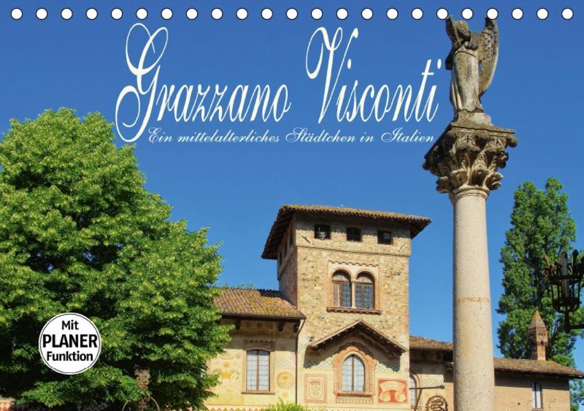 Grazzano Visconti - Ein mittelalterliches Städtchen in Italien (Tischkalender 2017 DIN A5 quer) - Coverbild