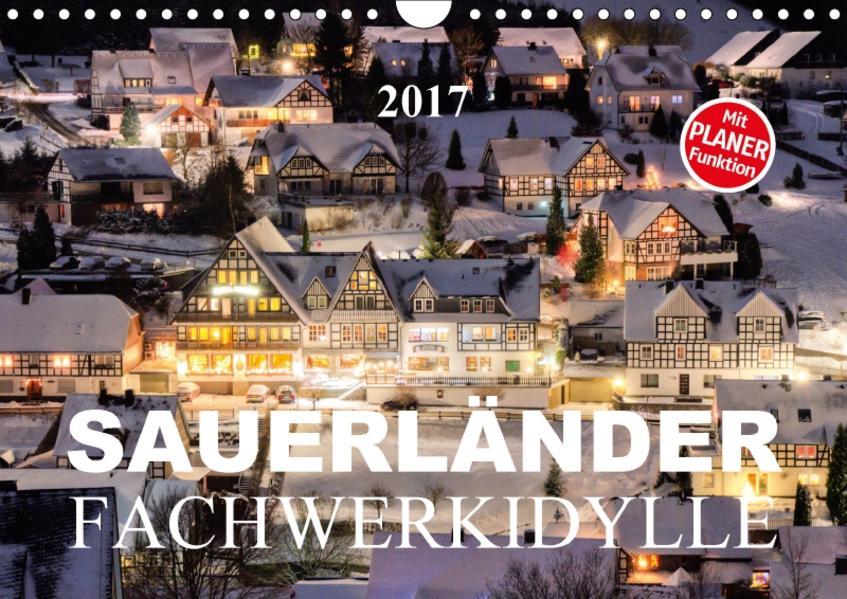 Sauerländer Fachwerkidylle (Wandkalender 2017 DIN A4 quer) - Coverbild