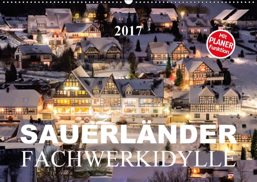 Sauerländer Fachwerkidylle (Wandkalender 2017 DIN A2 quer) - Coverbild