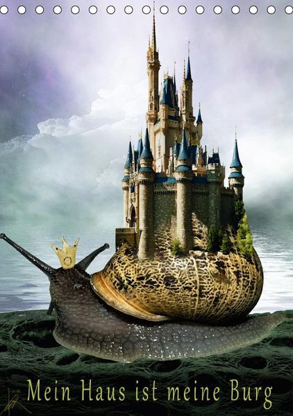 Mein Haus ist meine Burg (Tischkalender 2017 DIN A5 hoch) - Coverbild