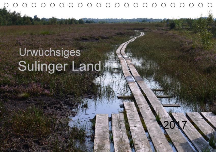 Urwüchsiges Sulinger Land (Tischkalender 2017 DIN A5 quer) - Coverbild