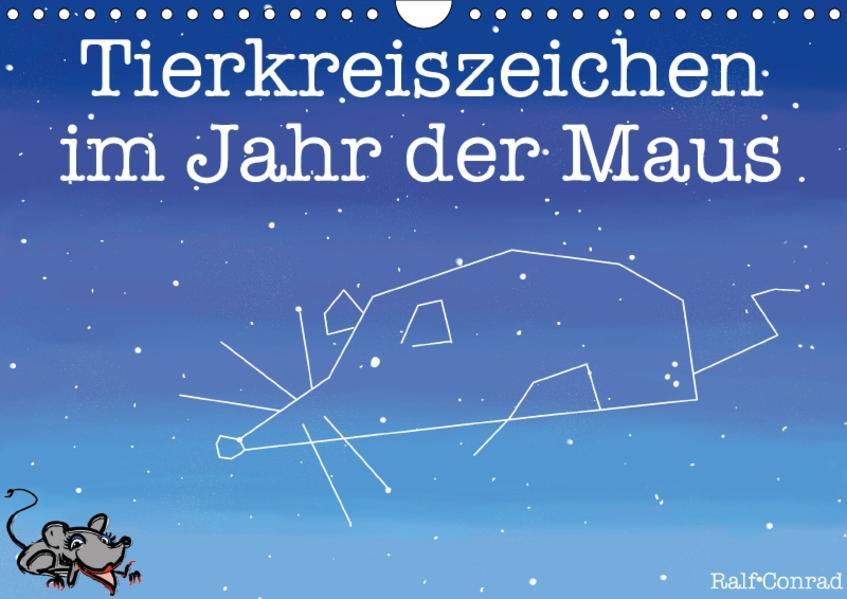 Tierkreiszeichen im Jahr der Maus (Wandkalender 2017 DIN A4 quer) - Coverbild