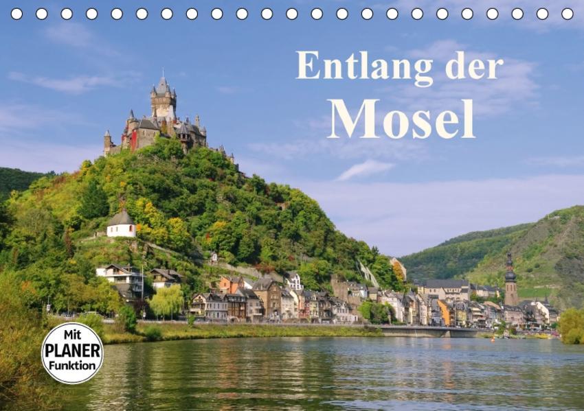 Entlang der Mosel (Tischkalender 2017 DIN A5 quer) - Coverbild