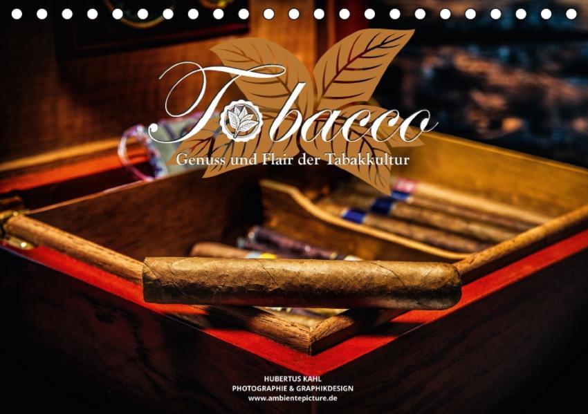 Tobacco - Genuss und Flair der Tabakkultur (Tischkalender 2017 DIN A5 quer) - Coverbild