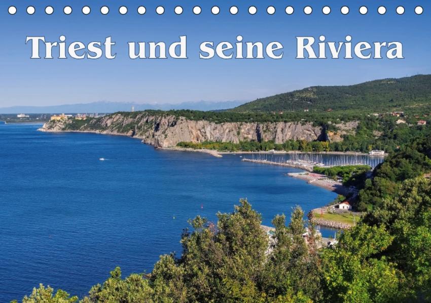 Triest und seine Riviera (Tischkalender 2017 DIN A5 quer) - Coverbild