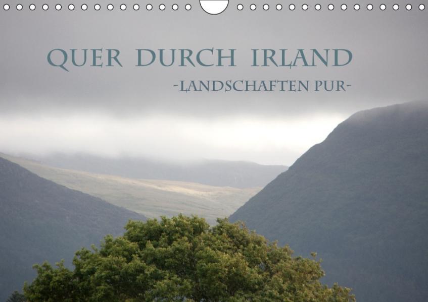Quer durch Irland - Landschaften pur (Wandkalender 2017 DIN A4 quer) - Coverbild