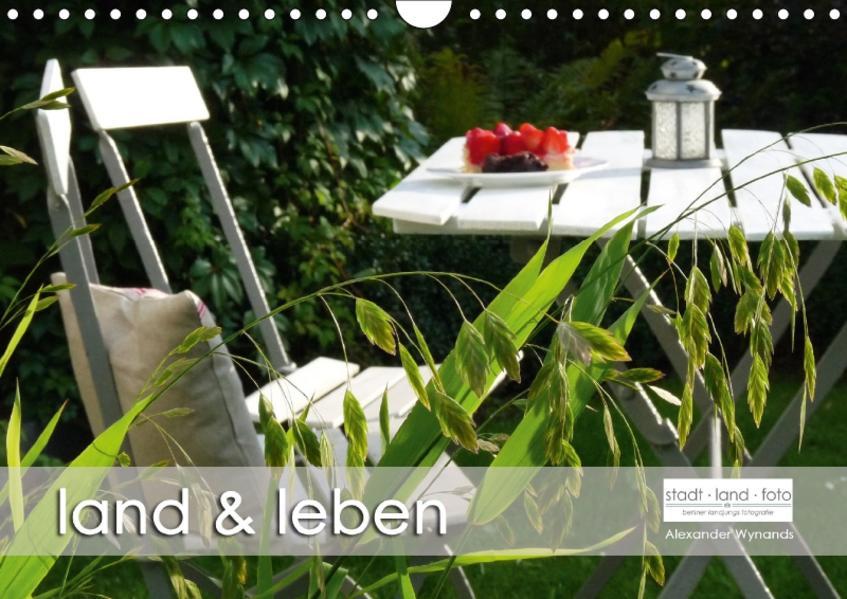 land und leben (Wandkalender 2017 DIN A4 quer) - Coverbild