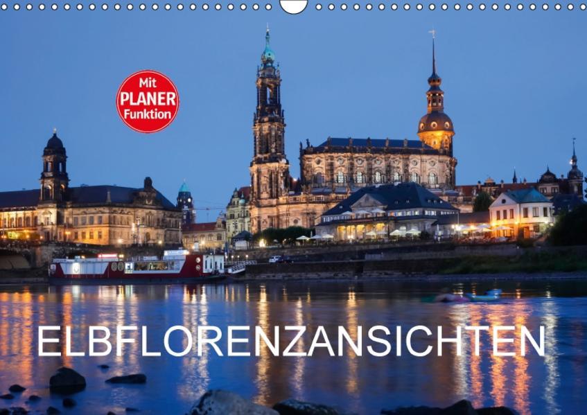 Elbflorenzansichten (Wandkalender 2017 DIN A3 quer) - Coverbild