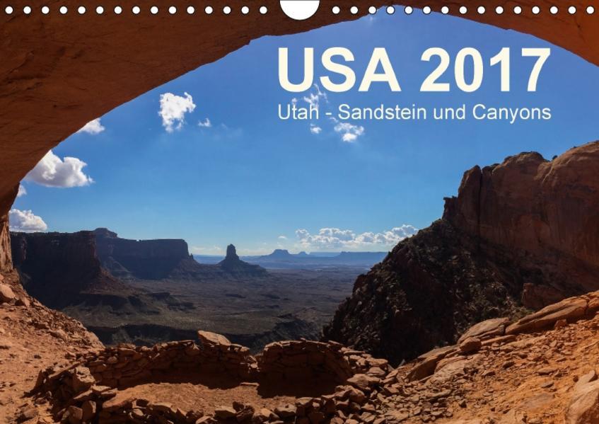 USA 2017 Utah - Sandstein und Canyons (Wandkalender 2017 DIN A4 quer) - Coverbild